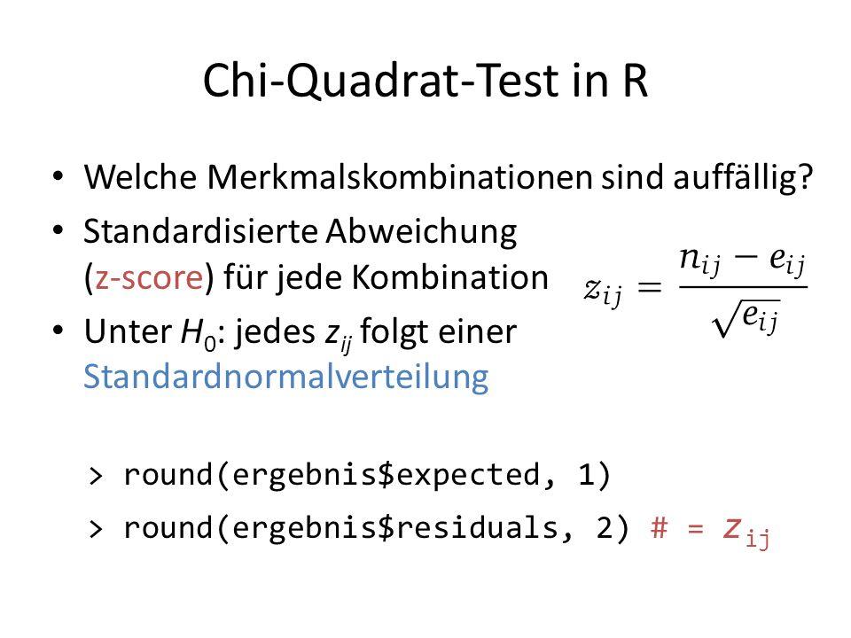 Chi-Quadrat-Test in R Welche Merkmalskombinationen sind auffällig