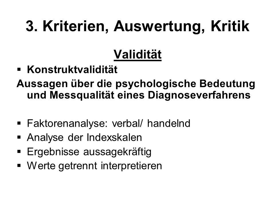 3. Kriterien, Auswertung, Kritik