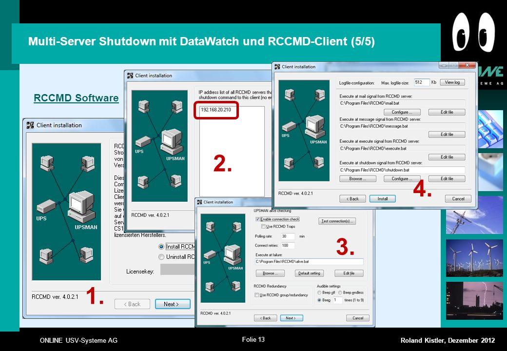 2. 4. 3. 1. Multi-Server Shutdown mit DataWatch und RCCMD-Client (5/5)