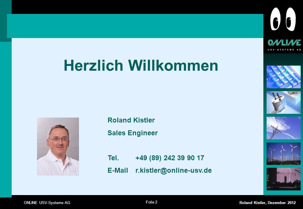 Herzlich Willkommen Roland Kistler Sales Engineer