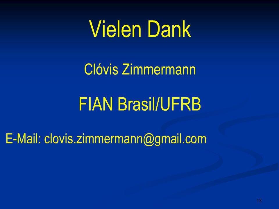 Vielen Dank FIAN Brasil/UFRB Clóvis Zimmermann