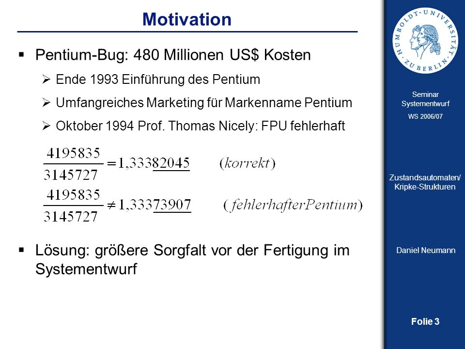 Motivation Pentium-Bug: 480 Millionen US$ Kosten