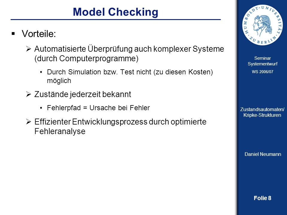Model Checking Vorteile: