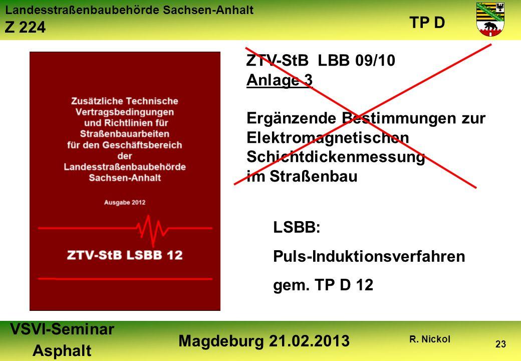 ZTV-StB LBB 09/10Anlage 3. Ergänzende Bestimmungen zur. Elektromagnetischen Schichtdickenmessung. im Straßenbau.
