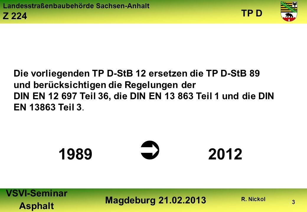 1989  2012 Die vorliegenden TP D-StB 12 ersetzen die TP D-StB 89