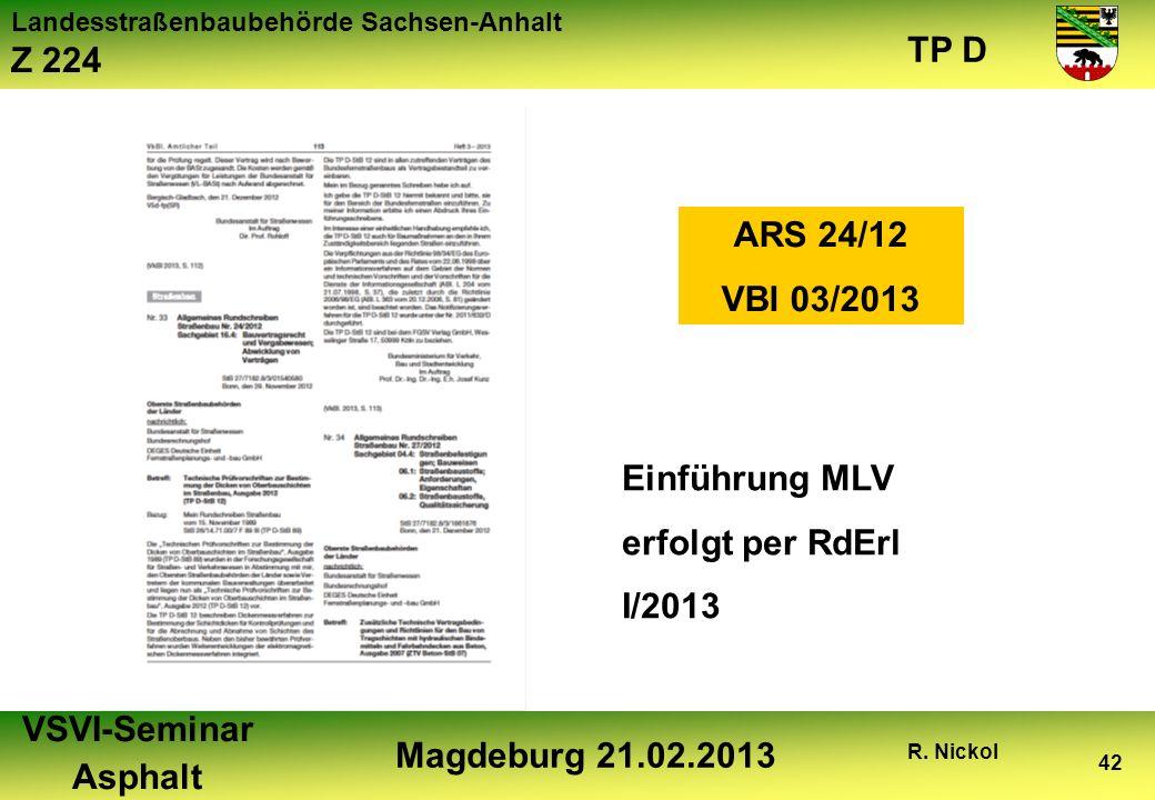 ARS 24/12 VBl 03/2013 Einführung MLV erfolgt per RdErl I/2013