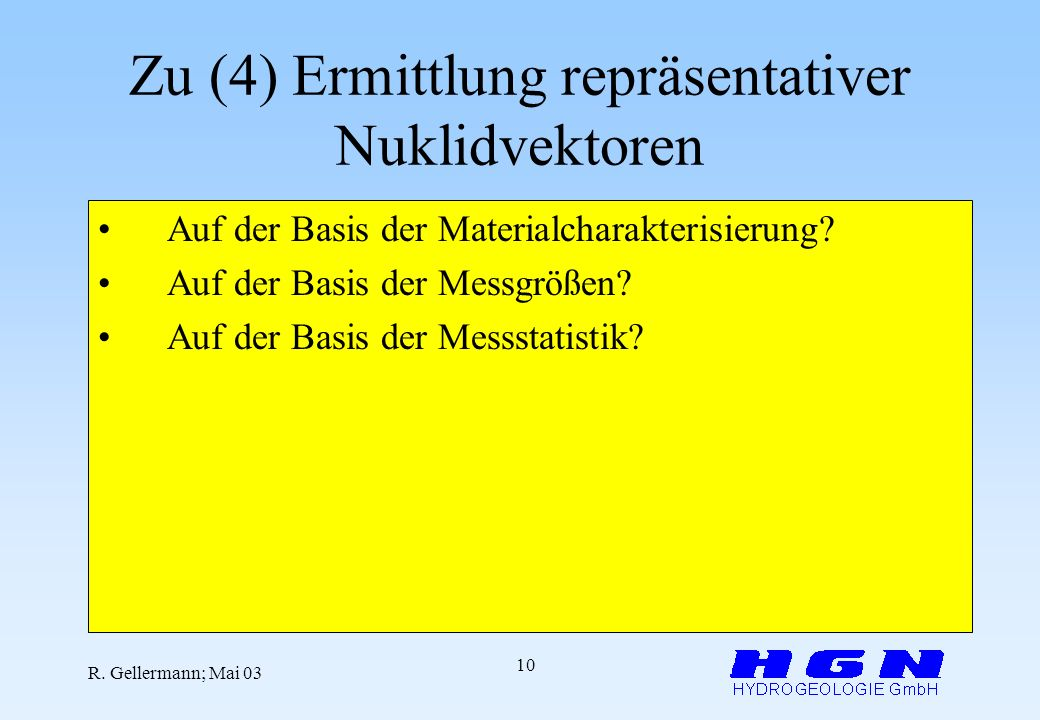 Zu (4) Ermittlung repräsentativer Nuklidvektoren