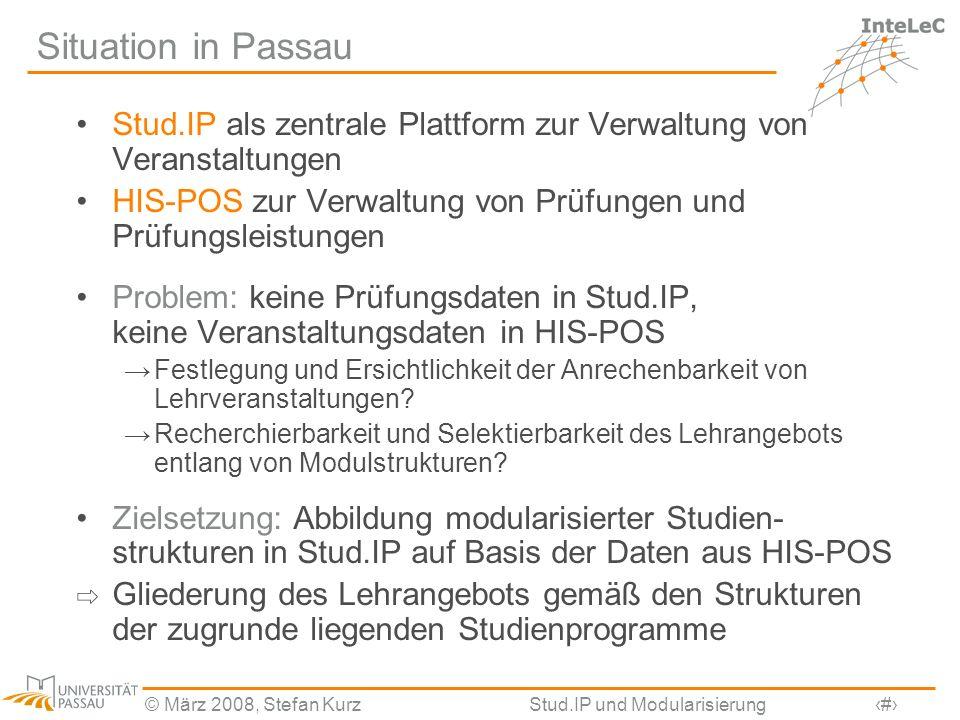 Situation in Passau Stud.IP als zentrale Plattform zur Verwaltung von Veranstaltungen. HIS-POS zur Verwaltung von Prüfungen und Prüfungsleistungen.