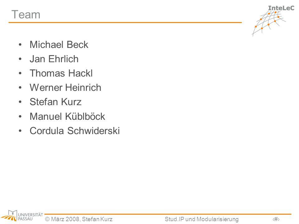 Team Michael Beck Jan Ehrlich Thomas Hackl Werner Heinrich Stefan Kurz