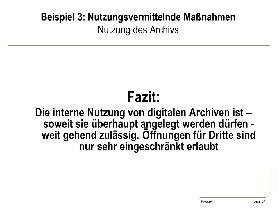 Beispiel 3: Nutzungsvermittelnde Maßnahmen Nutzung des Archivs