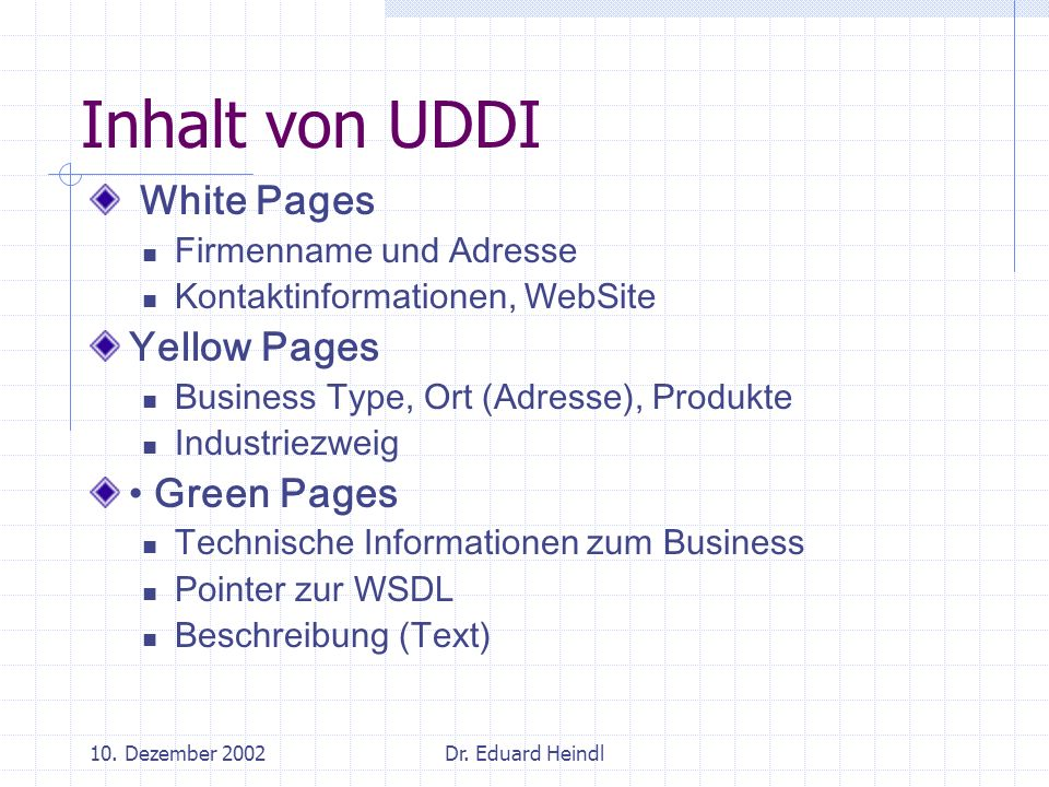 Inhalt von UDDI White Pages Yellow Pages • Green Pages