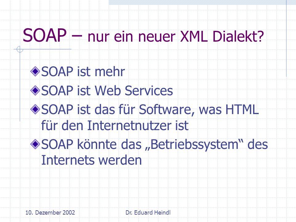 SOAP – nur ein neuer XML Dialekt