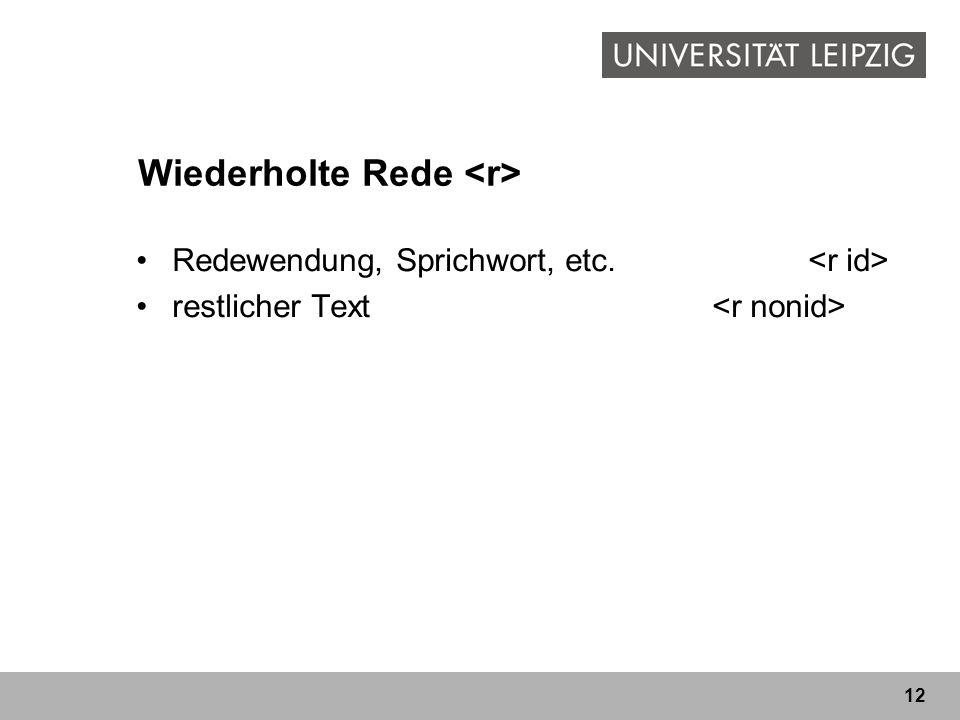 Wiederholte Rede <r>