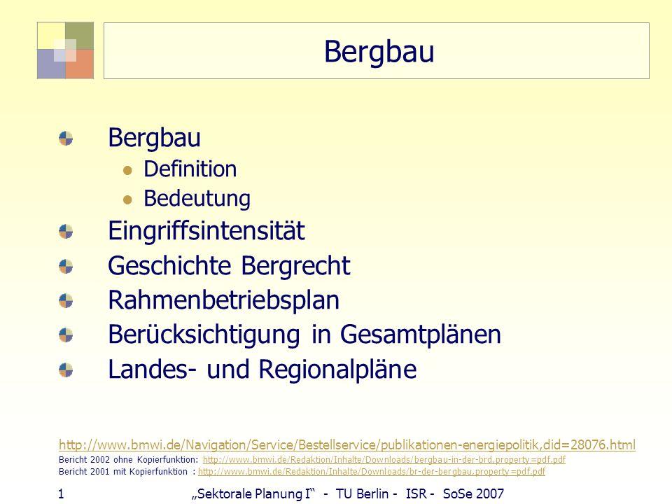 Bergbau Bergbau Eingriffsintensität Geschichte Bergrecht
