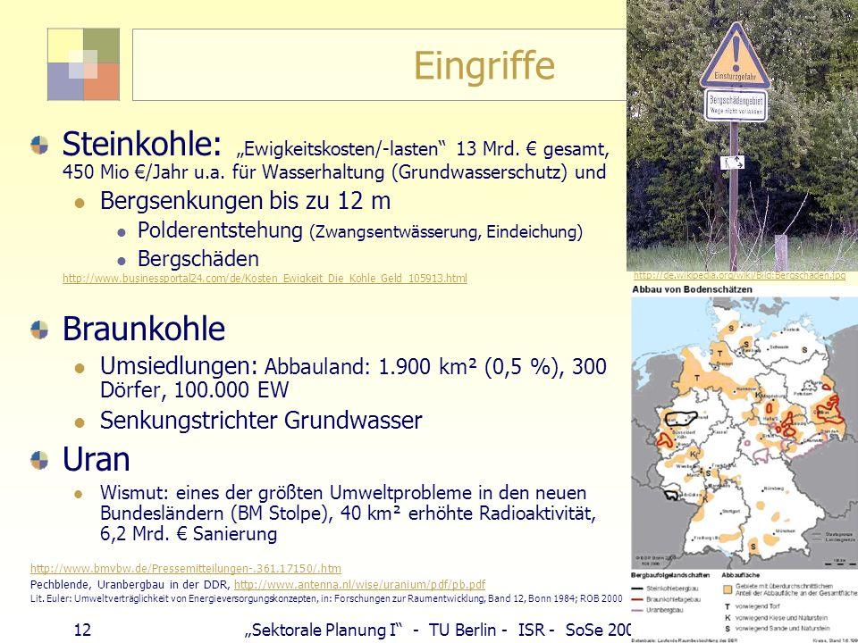 """Eingriffe Steinkohle: """"Ewigkeitskosten/-lasten 13 Mrd. € gesamt, 450 Mio €/Jahr u.a. für Wasserhaltung (Grundwasserschutz) und."""