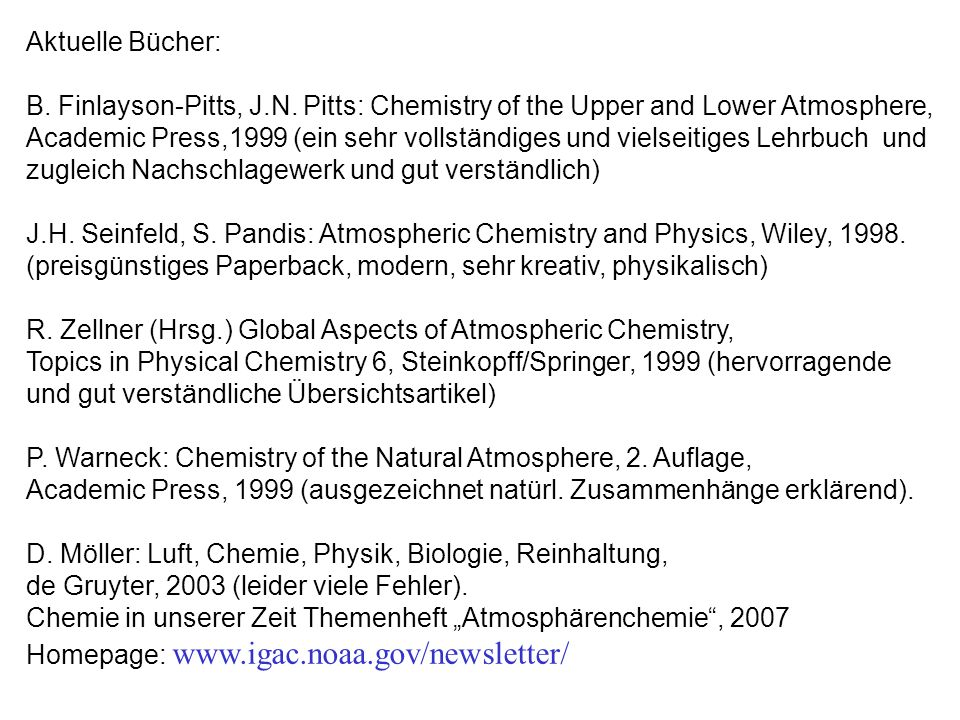 Aktuelle Bücher:B. Finlayson-Pitts, J.N. Pitts: Chemistry of the Upper and Lower Atmosphere,