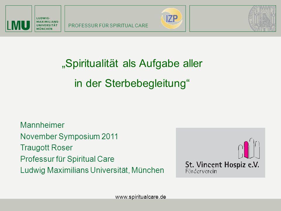 """""""Spiritualität als Aufgabe aller in der Sterbebegleitung"""