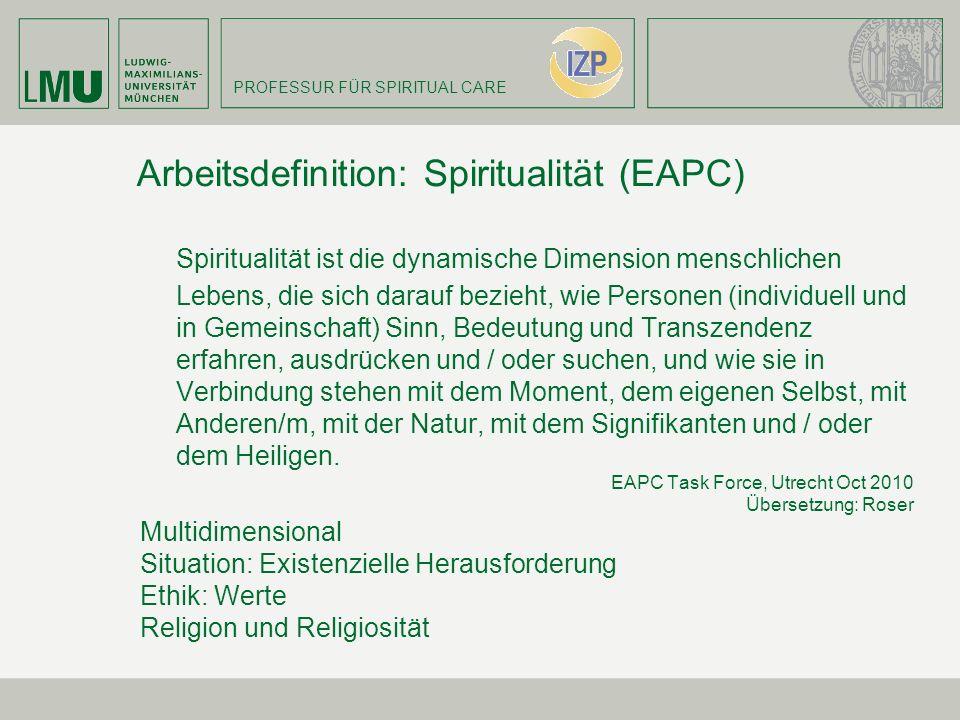 Arbeitsdefinition: Spiritualität (EAPC)