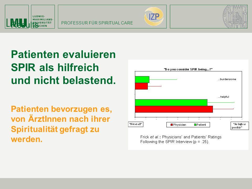 Patienten evaluieren SPIR als hilfreich und nicht belastend.