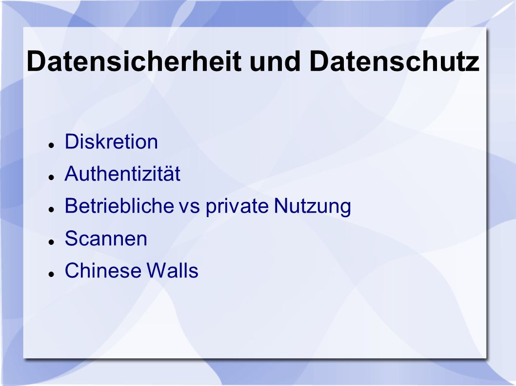 Datensicherheit und Datenschutz