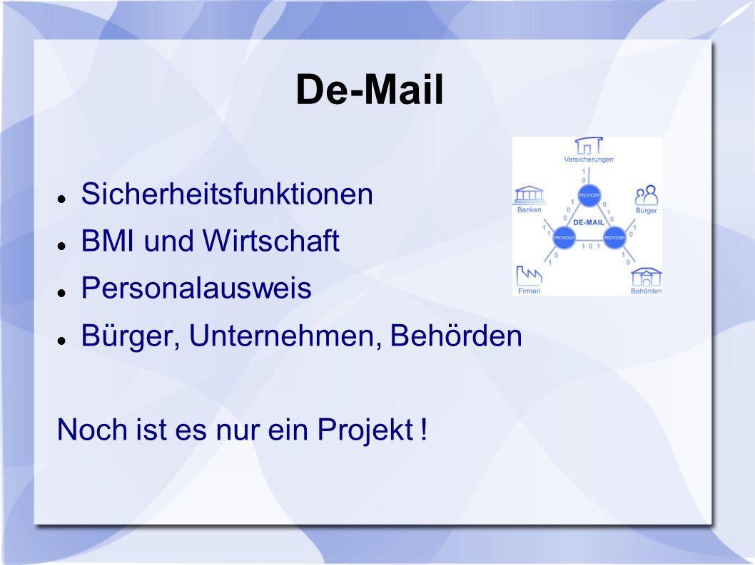 De-Mail Sicherheitsfunktionen BMI und Wirtschaft Personalausweis
