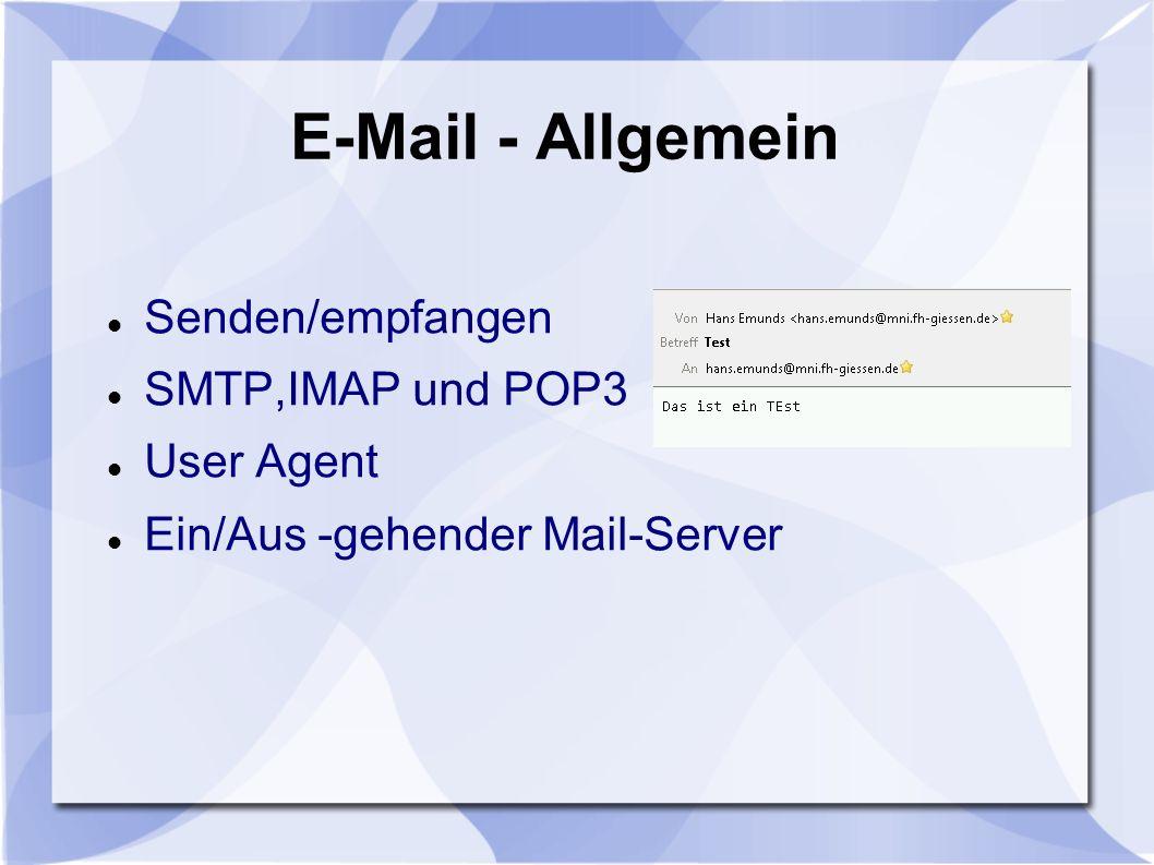 E-Mail - Allgemein Senden/empfangen SMTP,IMAP und POP3 User Agent