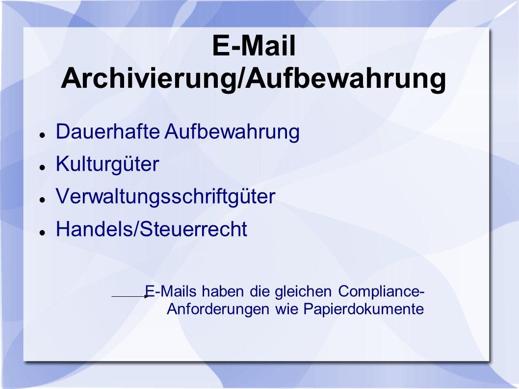 E-Mail Archivierung/Aufbewahrung