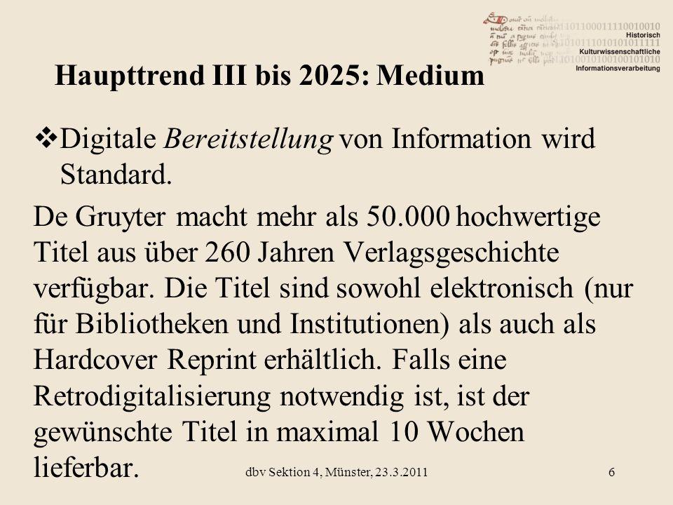 Haupttrend III bis 2025: Medium