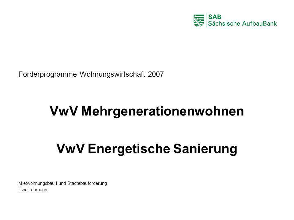 VwV Mehrgenerationenwohnen VwV Energetische Sanierung