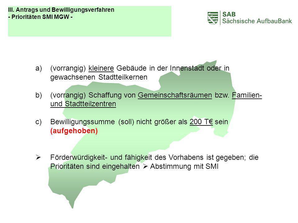 ABCDEF III. Antrags und Bewilligungsverfahren - Prioritäten SMI MGW -