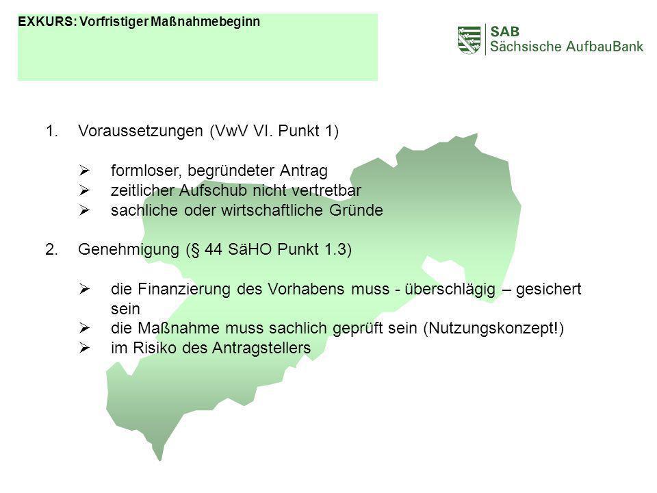 ABCDEF Voraussetzungen (VwV VI. Punkt 1) formloser, begründeter Antrag