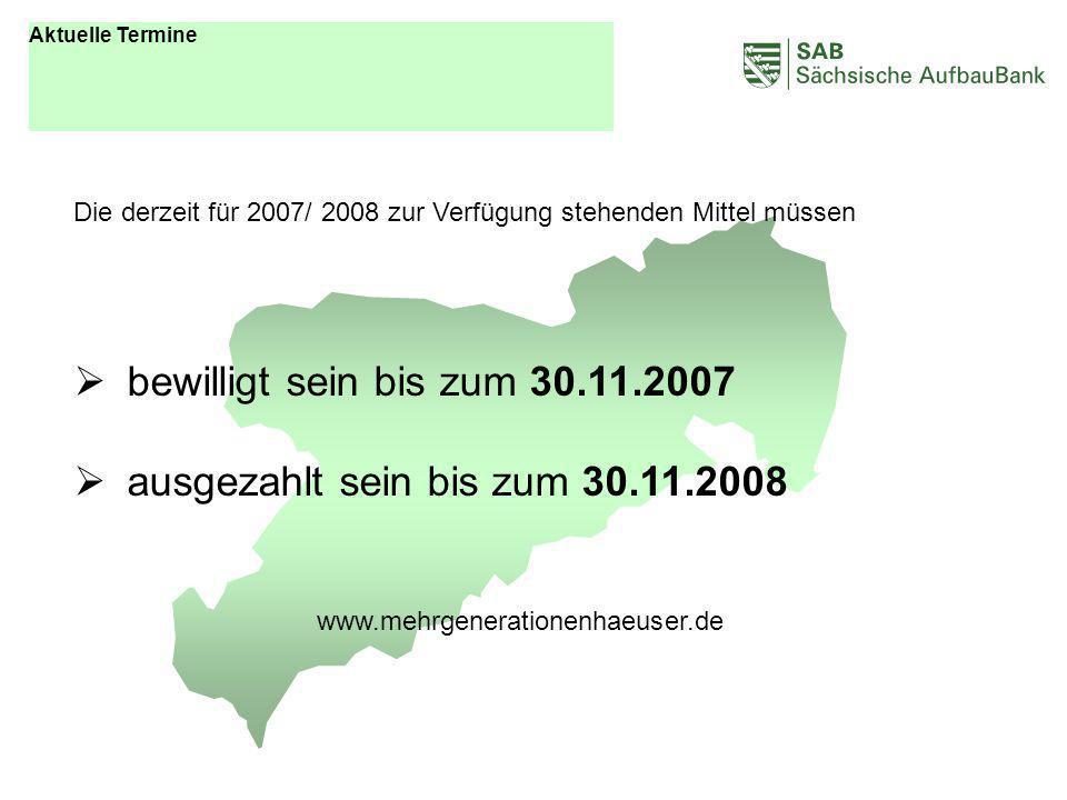ABCDEF bewilligt sein bis zum 30.11.2007