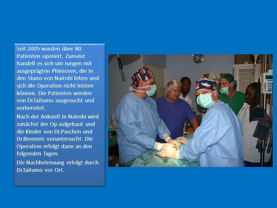 Seit 2005 wurden über 80 Patienten operiert