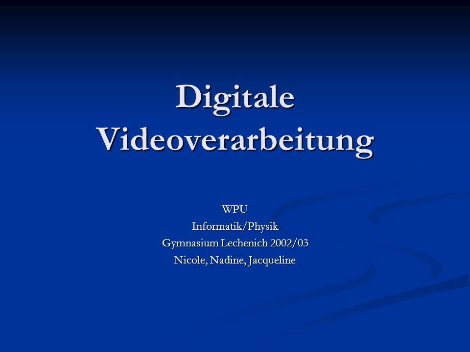 Digitale Videoverarbeitung