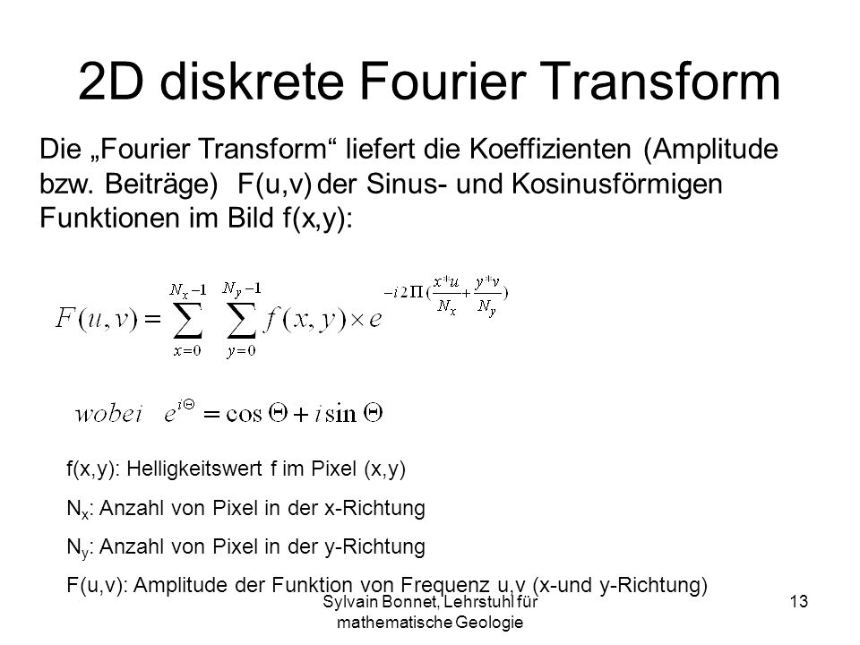 2D diskrete Fourier Transform