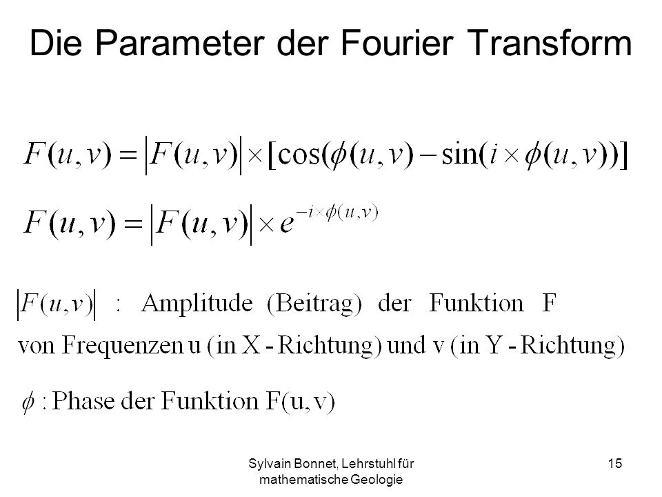 Die Parameter der Fourier Transform