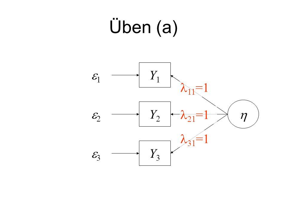 Üben (a) e1 Y1 11=1 h e2 Y2 21=1 31=1 e3 Y3