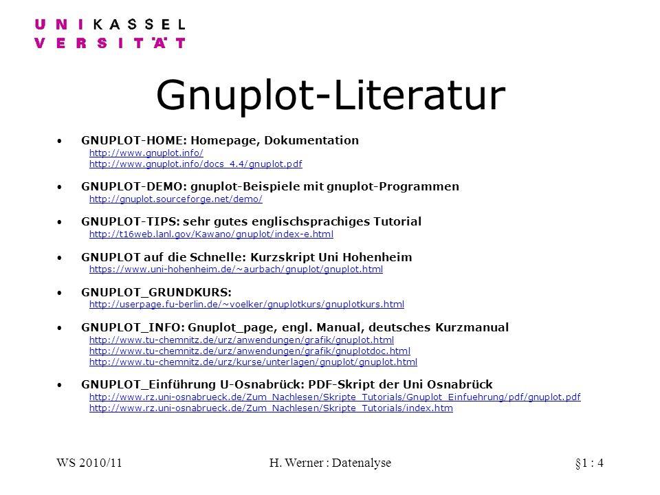 Gnuplot-Literatur WS 2010/11 H. Werner : Datenalyse