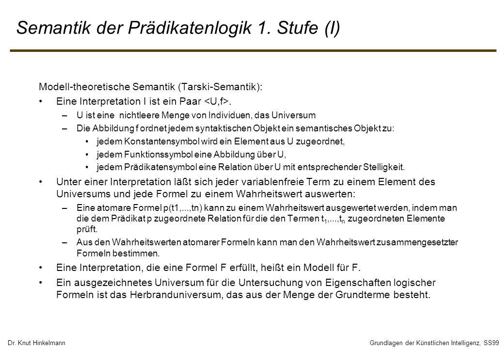 Semantik der Prädikatenlogik 1. Stufe (I)