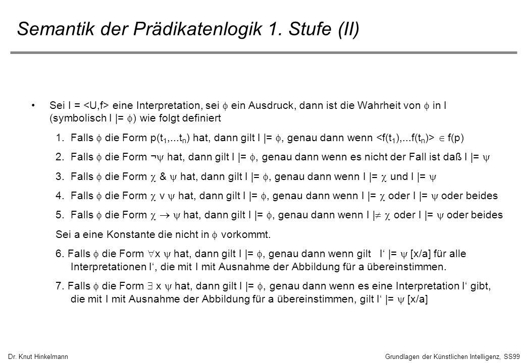 Semantik der Prädikatenlogik 1. Stufe (II)