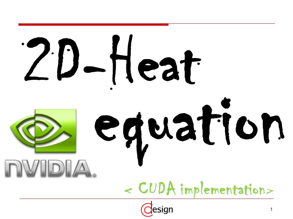 < CUDA implementation>