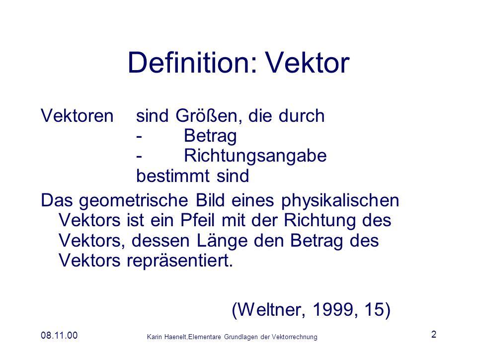 Definition: Vektor Vektoren sind Größen, die durch - Betrag - Richtungsangabe bestimmt sind.