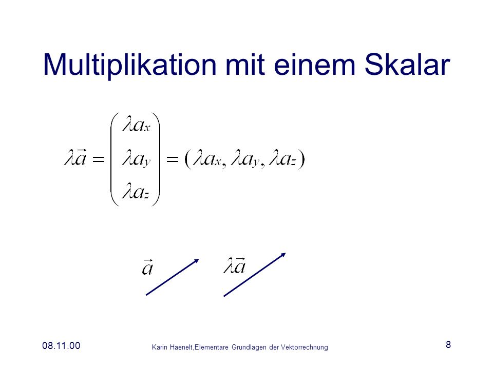 Multiplikation mit einem Skalar