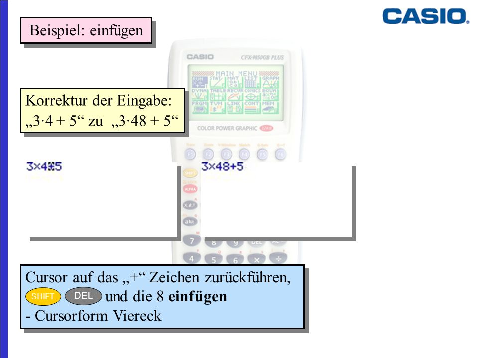 """Korrektur der Eingabe: """"3·4 + 5 zu """"3·48 + 5"""