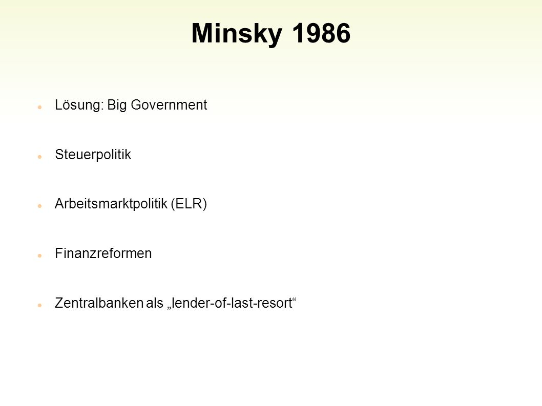 Minsky 1986 Lösung: Big Government Steuerpolitik