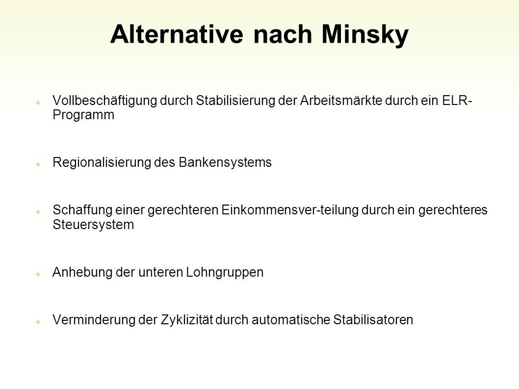 Alternative nach Minsky