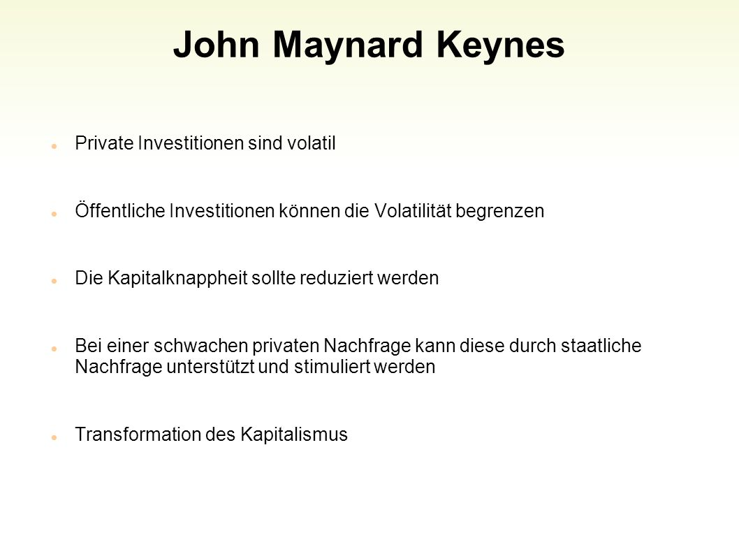 John Maynard Keynes Private Investitionen sind volatil