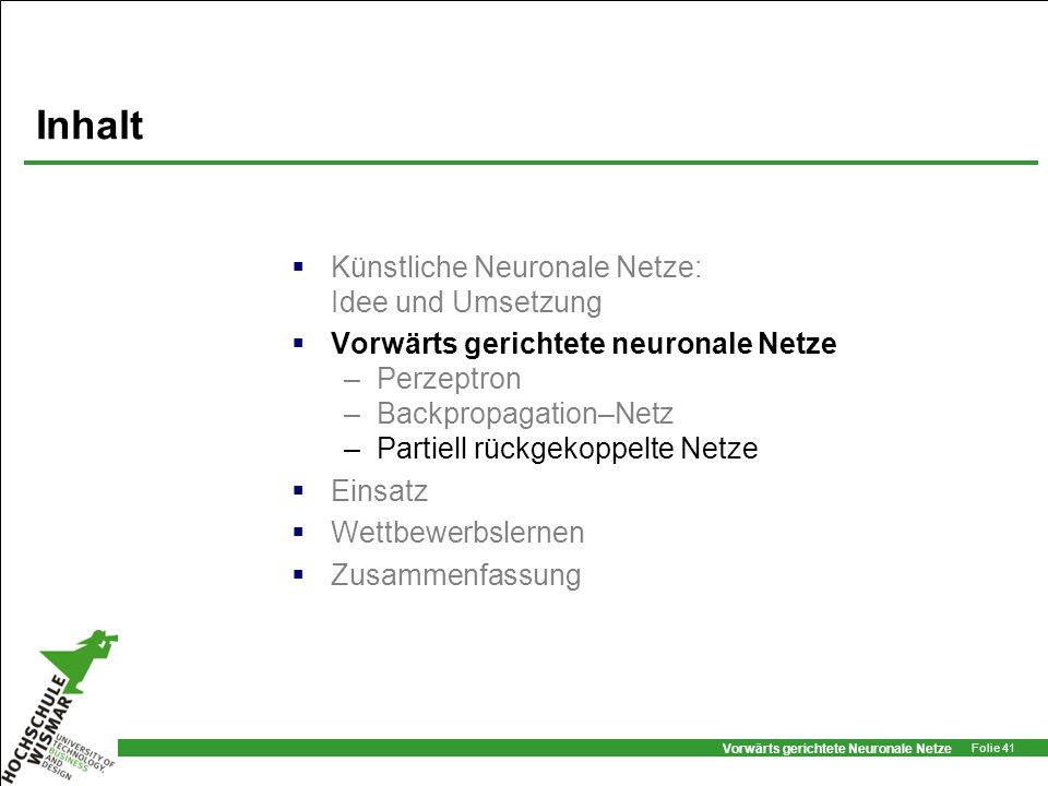 Inhalt Künstliche Neuronale Netze: Idee und Umsetzung