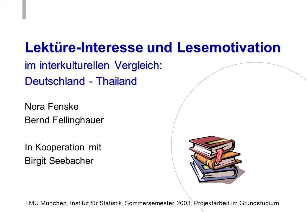 Lektüre-Interesse und Lesemotivation im interkulturellen Vergleich: Deutschland - Thailand