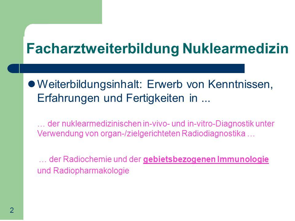 Facharztweiterbildung Nuklearmedizin
